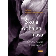 Škola odhalení hlasu – Valborg Werbeck – Svärdströmová
