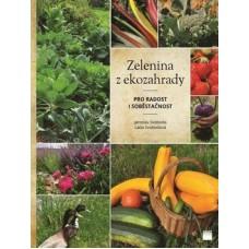 Zelenina z ekozahrady: Jaroslav Svoboda, Lada Svobodová
