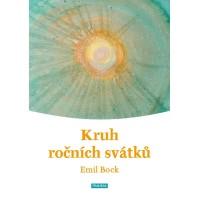 Kruh ročních svátků – Emil Bock