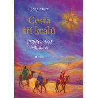Cesta tří králů – Brigitte Barz