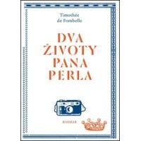 DVA ŽIVOTY PANA PERLA: Juraj Horváth, Timothée de Fombelle