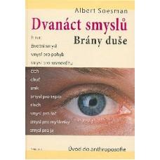 Dvanáct smyslů: Albert Soesman