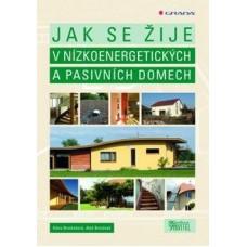 Jak se žije v nízkoenergetických a pasivních domech: Aleš Brotánek, Klára Brotánková