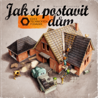 Jak si postavit dům - Martin Sodomka