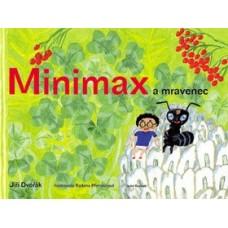Minimax a mravenec: Jiří Dvořák, Radana Přenosilová