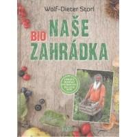 Naše biozahrádka: Wolf-Dieter Storl