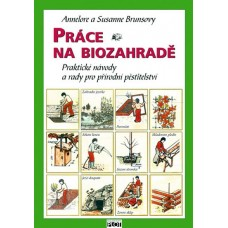 Práce na biozahradě: Susanne Brunsová , Annelore Brunsová