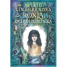 Ronja, dcera loupežníka: Astrid Lindgrenová