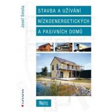 Stavba a užívání nízkoenergetických a pasivních domů: Josef Smola