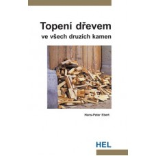 Topení dřevem ve všech druzích kamen: Hans-Peter Ebert - sleva