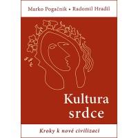Kultura srdce – Marko Pogačnik • Radomil Hradil - sleva poškozený obal