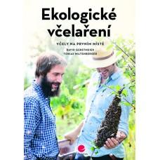 Ekologické včelaření : Gerstmeier David, Miltenberger Tobias